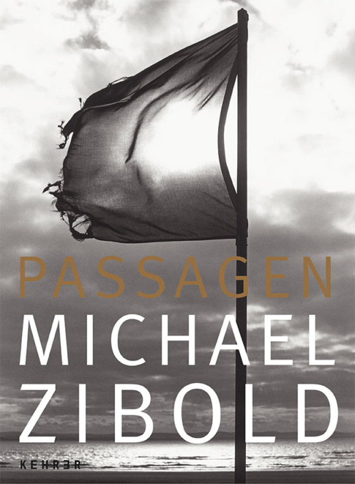 Michael Zibold: Passagen